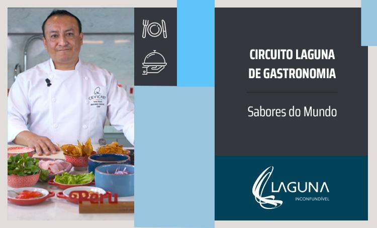 Chef Isidoro ao lado do título: circuito Laguna de Gastronomia, sabores do mundo